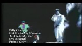 Billy Ocean - Get Outta My Dreams,Get Into My Car