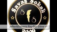 Savaş Sokak(Jekfer&Samarra)-Dur Gitme Part 1