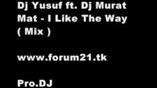 eddy wata - ı like the way dj yusuf ft dj murat