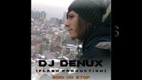 Dj Denux - Because İ Love You  Radio Mix 2010