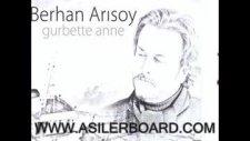 Berhan Arisoy - Gurbette Anne