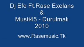 Dj Efe - Ft.rase Exelans