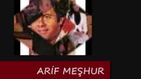 fatih gürgün - Arif Meşhur