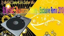 Dj My10ez - Resurection Melody Exclusive Mix 2010