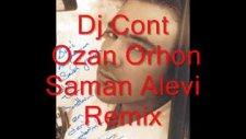 Dj Cont Ozan Orhon - Saman Alevi Remix
