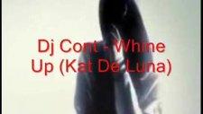 Dj Cont - Whine Up Kat De Luna