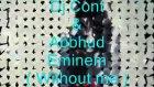 Dj Cont & Abbhud - Eminem  Without Me