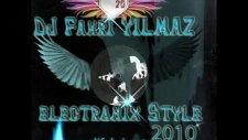 Dj Fahri Yılmaz - Electronix Style  Süper