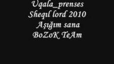 Uqala_prenses _sheqıl Lord 2010 Aşığım Sana