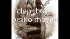Clap_boy - Pisiko Rhaymı