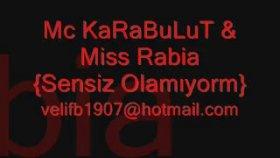 Mc Karabulut - Miss Rabia Sensiz Olamıyorm