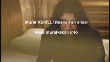 Murat Kekilli - Ver Bana Düşlerimi  Orjinal Klip