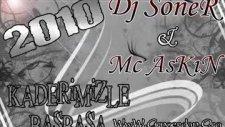 Dj Soner Feat Mc Askin - Ağla Gözüm