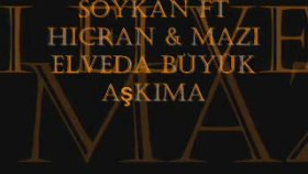 Soykan Ft Hicran & Mazi