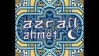Azrail Ahmet
