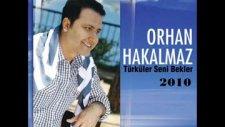Orhan Hakalmaz - Al Eline Kalbimi - 2010