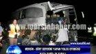 mersin  siirt seferini yapan yolcu otobüsü kaza y