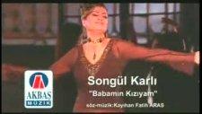 Songül Karlı - Babamın Kızıyım