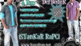 Isyankar Rapci - Derbeder - Yoruldum