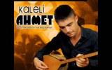 Kaleli Ahmet - Merdivenim Kırk Ayak