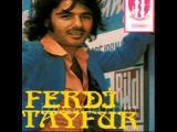 Ferdi Tayfur - Sürtük Bilinmeyen Yasaklanan şarkısı