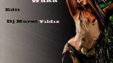 Shakira- Waka Waka Edit Dj Murat Yıldız