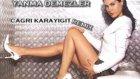 Tuğba Ekinci-Yanma Demezler(Çağri Karayiğit Remix)