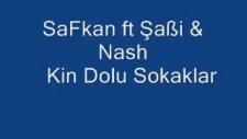 Safkan Ft Şabi & Nash-Kinle Dolu Sokaklar