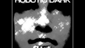 Robotic Dark - Mekanik