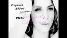 Sertab Erener - Bir Damla Gözlerimde - 2010