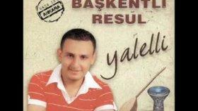 Baskentli Resul - 2oo9 - Kezban