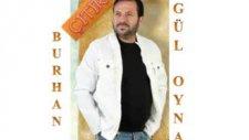 Çıtır Burhan Gülalan 2010 - Ben Bittim Gül Oyna