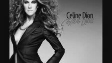 Celine Dion-To Love You More