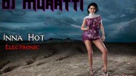 Dj Muratti - Inna Hot