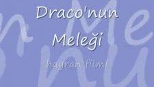 Draco'nun Meleği Hayran Filmi