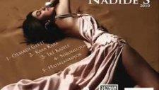 Nadide Sultan-Olmadı Gitti-Yeni Şarkı