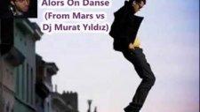 Stromea-Alors On Danse-From Marsvs Dj Murat Yıldız
