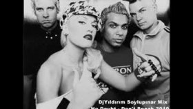 No Doubt - Don't Speak Djyıldırım Soylupınar Mix