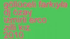 İzmirli Erco 2010 Zilli Kız Bomba