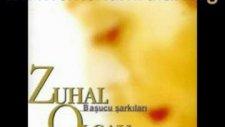 Zuhal Olcay - Canım Seninle Olmak İstiyor