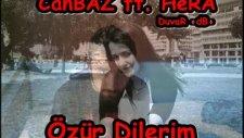 Canbaz Ft. Hera - Özür Dilerim Duvar -Db-