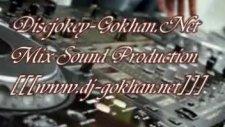 Dj Gokhan Vs.çankırılı Doğan - Havalanma Rmx