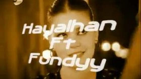 hayalhan ft fundyy - ozledim desemde ınanma  2010