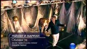 Reyhan Feat Marian-Obicamte(Seviyorum Seni)