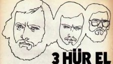 Üç Hürel - Canım Kurban - 1973