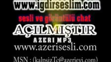 Azeri Şarkı Süper- Artık Değişecem- Kalpsiztc