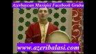 Mensum Ibrahimov - Haydi Gözel Yar Azeribalasi.com