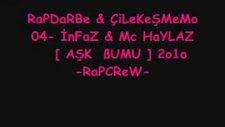 Rapcrew Aşk Bumu2010