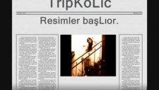 Tripkolic - Gözler Yaktı Derinden