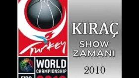 Kıraç - Show Zamanı - 2010